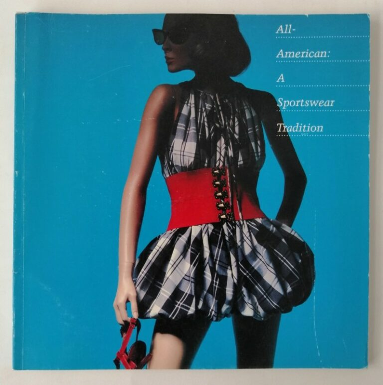 | All-American: A Sportswear Tradition. Exhibition Catalogue with many pictures