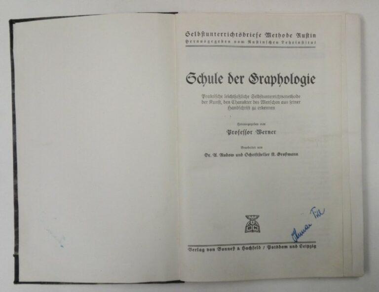 Werner Prof. (Hg.) Schule der Graphologie. Praktische leichtfaßliche Selbstunterrichtsmethode der Kunst