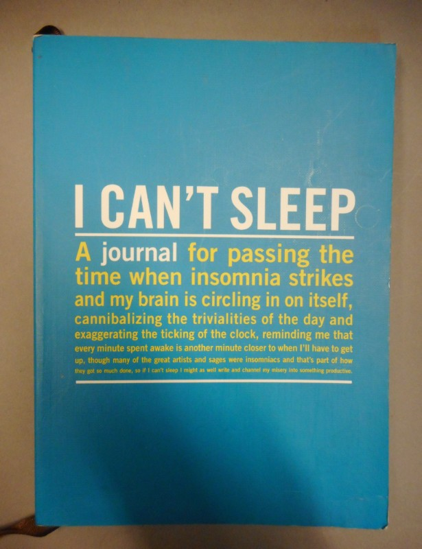 | I can't sleep. A journal for passing the time when insomnia strikes and my brain is circling in on itself