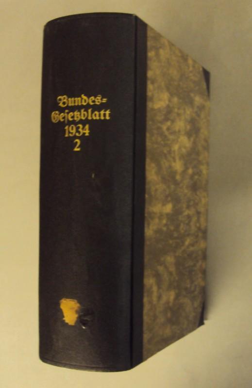 Bundesgesetzblatt Bundesgesetzblatt für den Bundesstaat Österreich. Jahrgang 1934