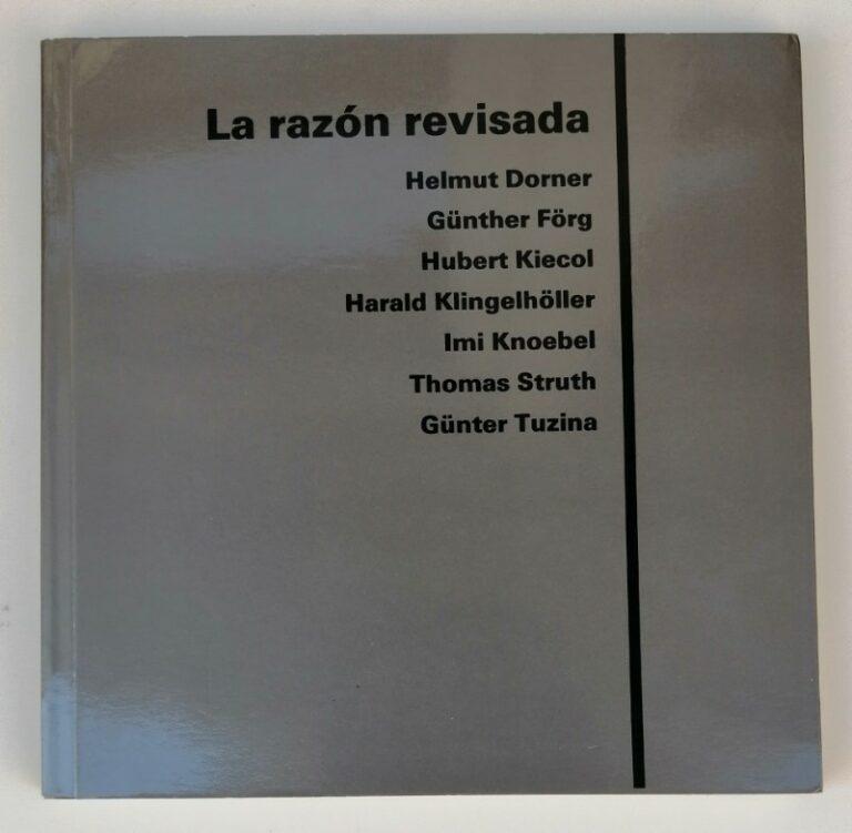 | La razón revisada / Reason revised. Helmut Dorner