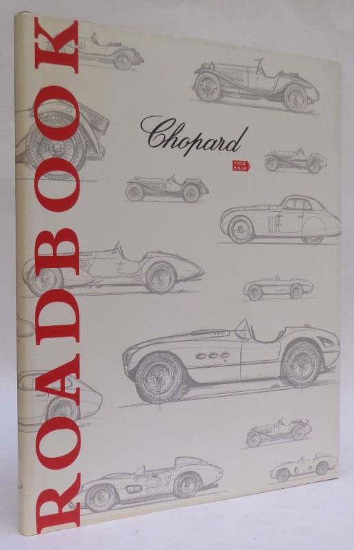   Chopard Roadbook. Mit zahlr. Abb.