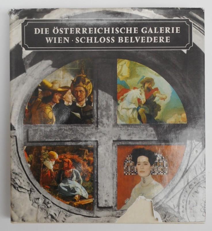 | Die Österreichische Galerie Wien - Schloß Belvedere. Ein Führer durch die österreichische Malerei und Bildhauerei vom Mittelalter bis zur Gegenwart. Mit 121 s/w-Abb. u. 44 Farbtafeln