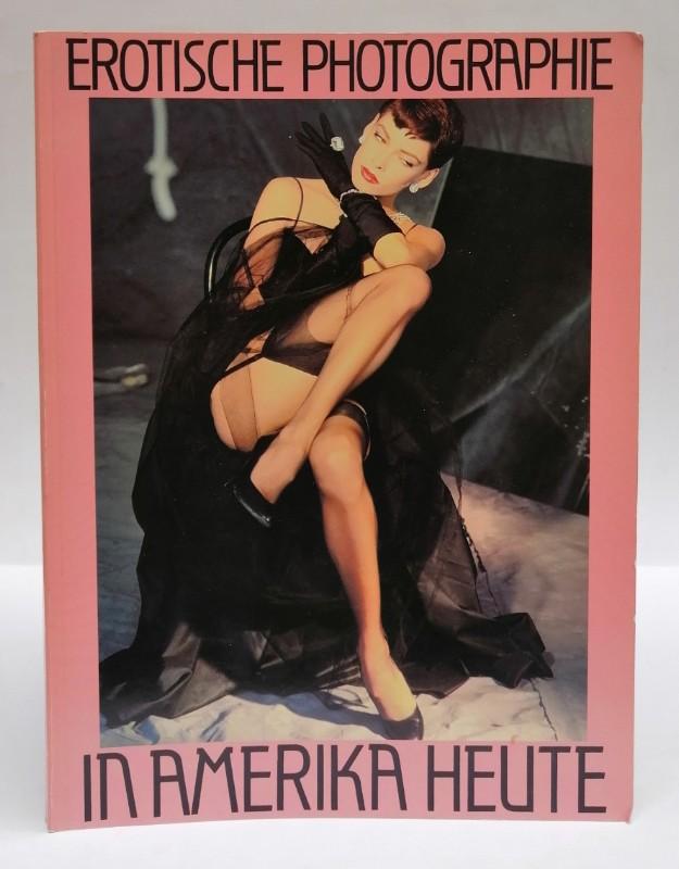 | Erotische Photographie in Amerika heute. Joyce Baronio - Chris Callis - Phillip Dixon - Jeff Dunas - Robert Farber - Larry Dale Gordon - Mitchel Gray - Art Kane - Antonin Kratochvil - Stan Malinowski - Robert Mapplethorpe - Ken Marcus [...]