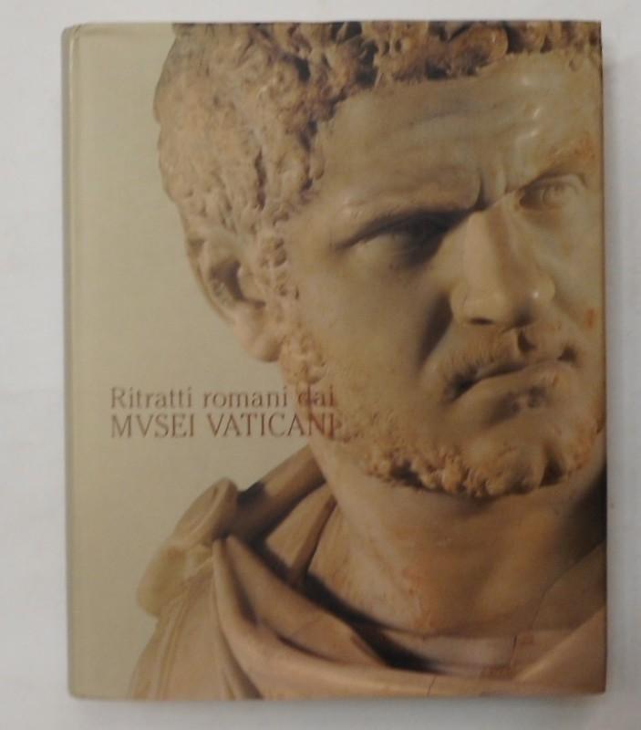 | Ritratti romani dai MVSEI VATICANI. Dal 2 Marzo al 30 Maggio