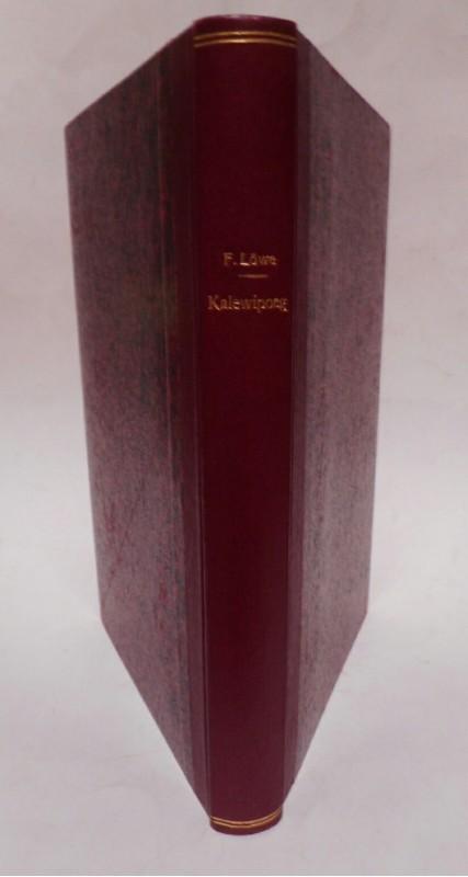   Kalewipoeg. Aus dem Estnischen übertragen von F. Löwe. Mit einer Einleitung und mit Anmerkungen herausgegeben von W. Reiman.