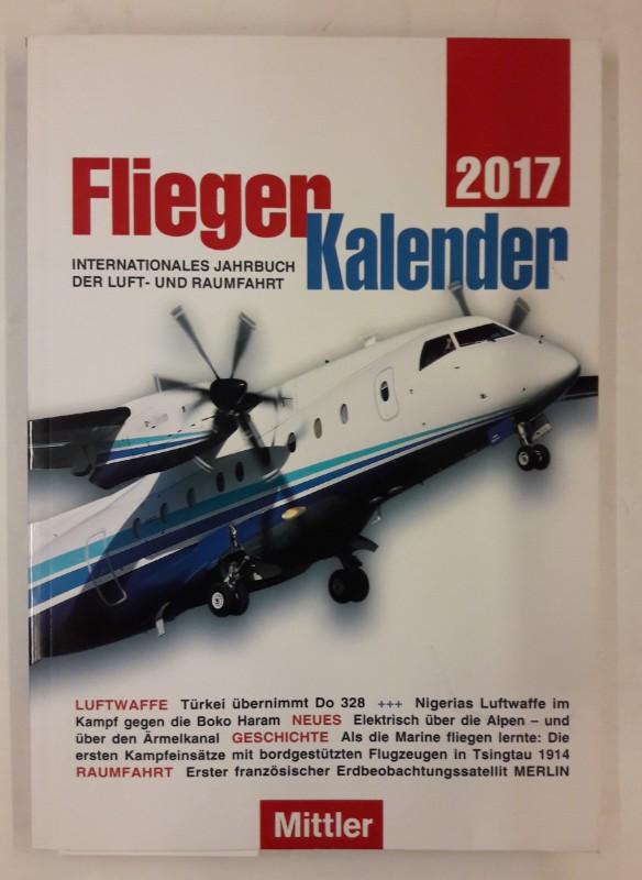 o.V. Mittler Fliegerkalender 2017.