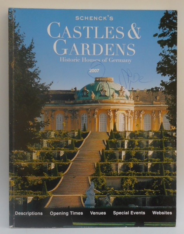   Schenk's Castles & Gardens. Historic Houses of Germany. With many pictures