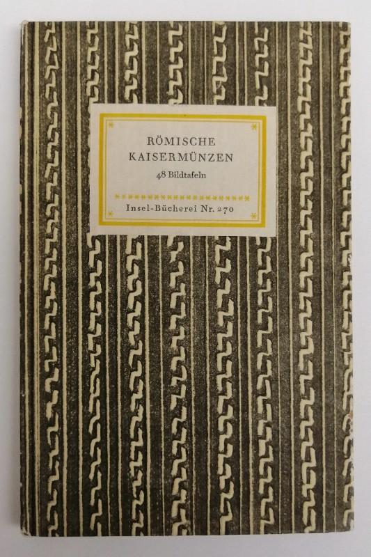 | Römische Kaisermünzen. Bildwahl und Geleitwort von Max Hirmer. 48 Bildtafeln
