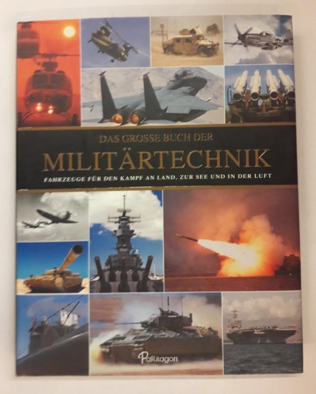 | Das große Buch der Militärtechnik. Fahrzeuge für den Kampf an Land