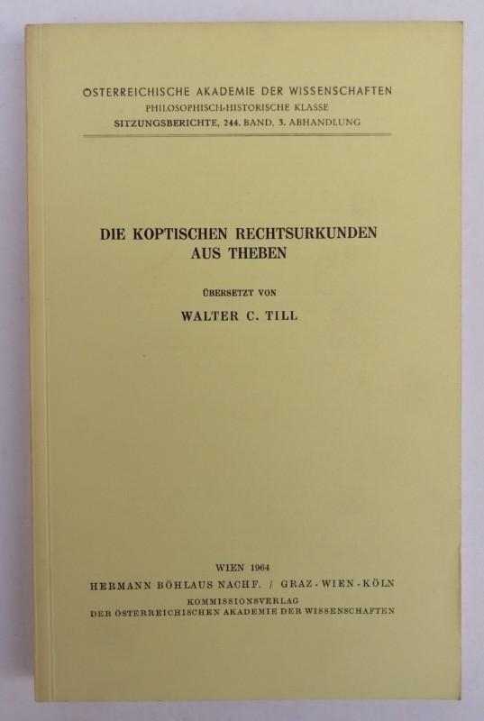 | Die koptischen Rechtsurkunden aus Theben. Übersetzt von Walter C. Till.