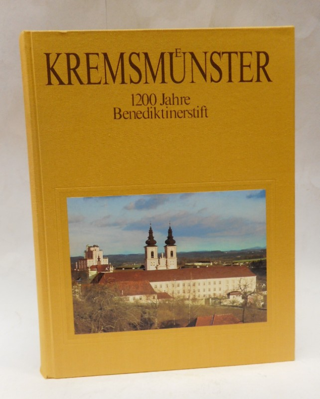  Kremsmünster. 1200 Jahre Benediktinerstift.