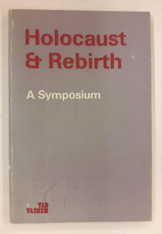 | Holocaust und Rebirth. A Sympoium.