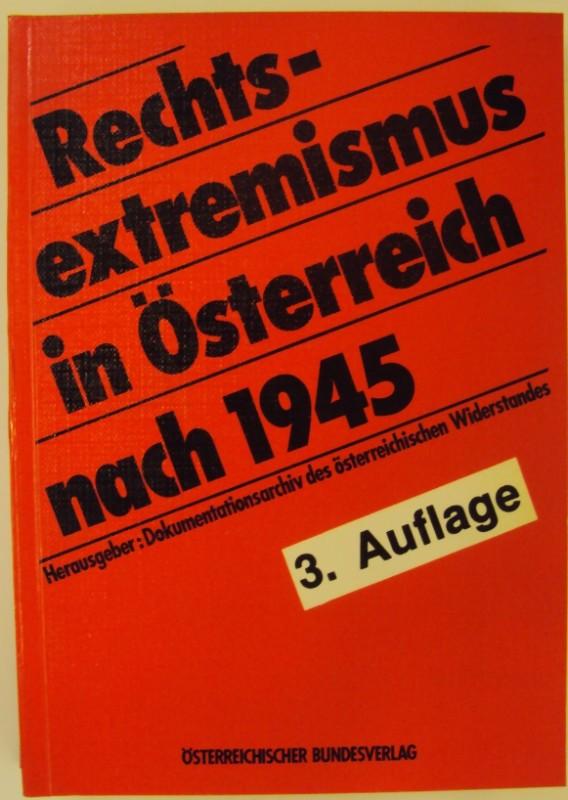 DÖW (Hg.) Rechtsextremismus in Österreich nach 1945.