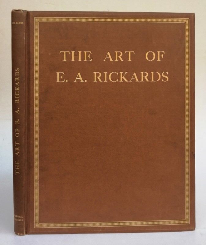 | The Art of E. A. Rickards comprising A Collection of his Architectural Drawings