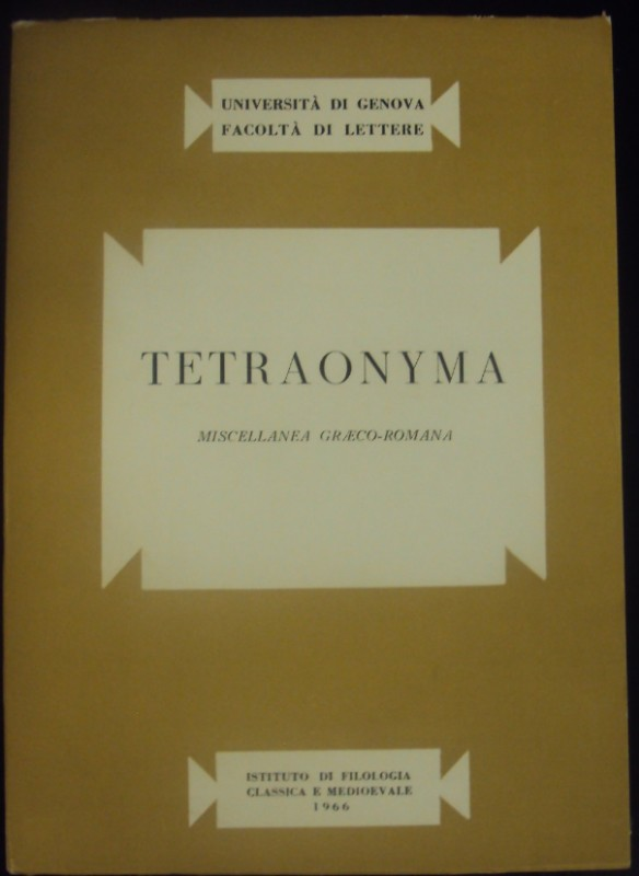 | Tetraonyma. Miscellanea Graeco-Romana. Con Fotos