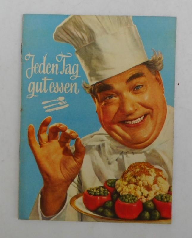 Österreichische Unilever (Hg.) Jeden Tag gut essen - Jeden Tag mit Thea essen.