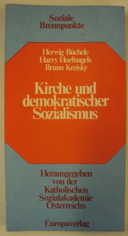 Katholische Sozialakademie Österreichs (Hg.) Kirche und demokratischer Sozialismus