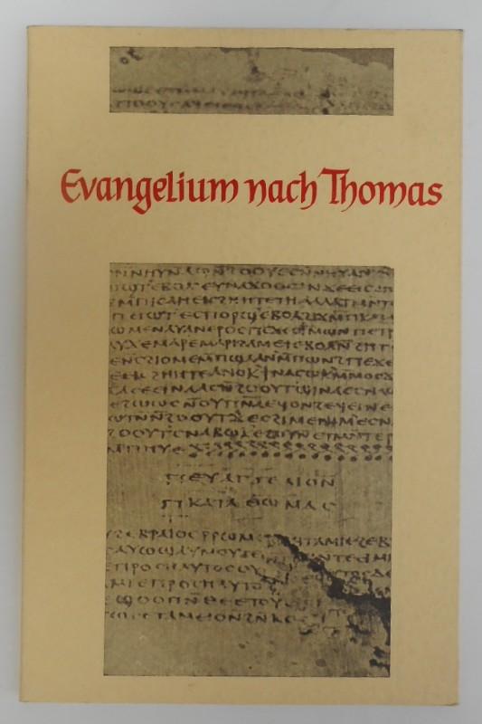 | Evangelium nach Thomas. Koptischer Text herausgegeben und übersetzt von A. Guillaumont