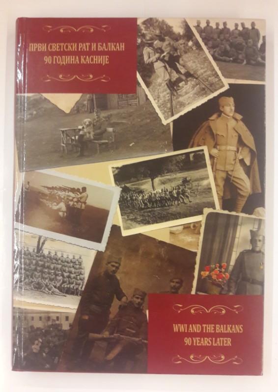   WW I and the Balkans. 90 Years Later. Zweisprachig Englisch Serbisch