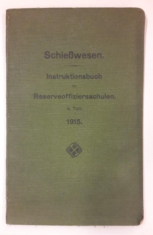 | Schießwesen. Instruktionsbuch für Reserveoffizierschulen. 4. Teil. (erschien jährlich im Herbst).