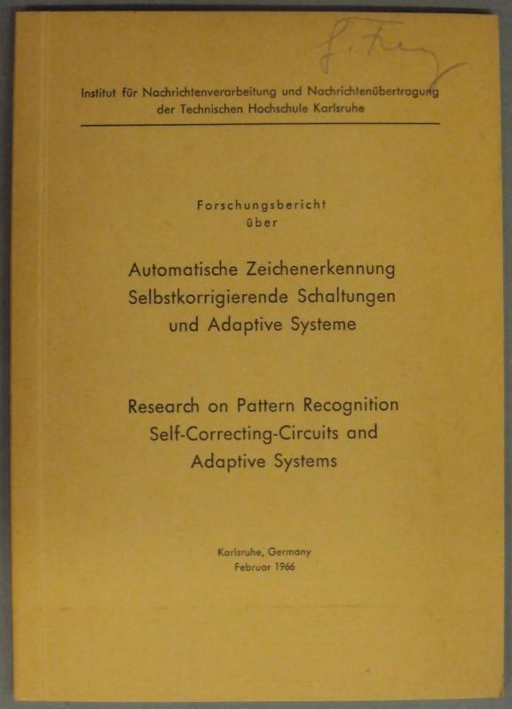 Inst. f. Nachrichtenverarbeitung u. Nachrichtenübertragung d. Techn. Hochschule Karlsruhe Forschungsbericht über Automatische Zeichenerkennung