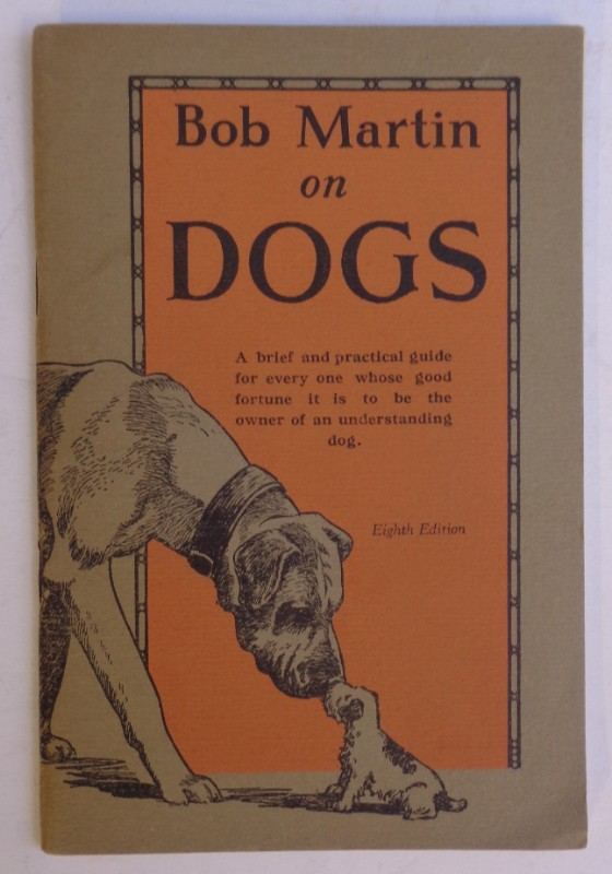 | Bob Martin on Dogs. With pictures and illustrations