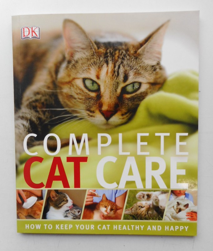| Complete Cat Care. How to Keep Your Cat Healthy and Happy.