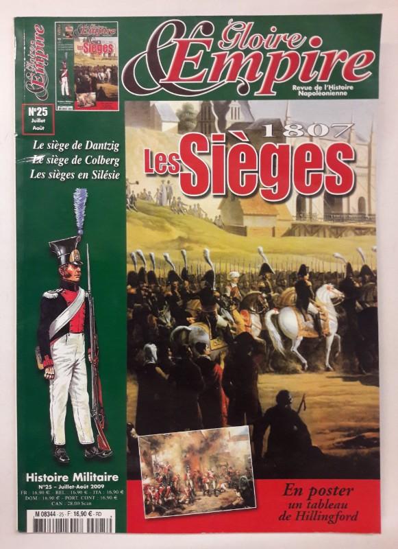 | Gloire & Empire No. 25. Les Sieges 1807. Revue de l'Histoire Napoleonienne.