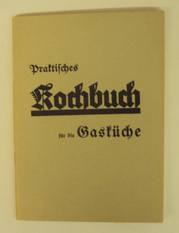   Praktisches Kochbuch für die Gasküche.
