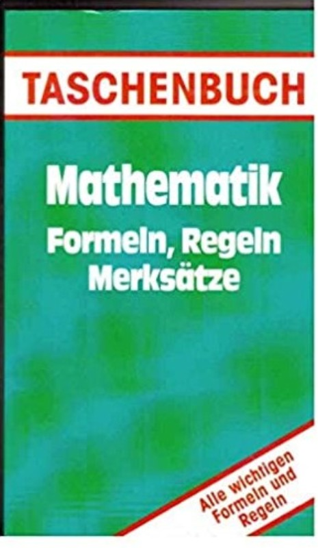 | Mathematik. Formeln