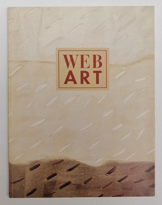| Web-Art. Textile Kunst aus Österreich. Ausstellungskatalog mit zahlr. Abb.