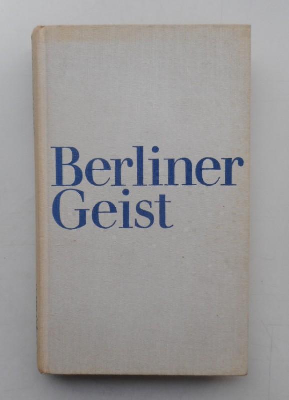 | Berliner Geist. Fünf Vorträge der Bayerischen Akademie der Schönen Künste.