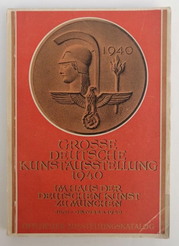 | Große Deutsche Kunstausstellung 1940 im Haus der Deutschen Kunst zu München. Juli bis Oktober 1940. Veranstaltet vom Haus der Deutschen Kunst (Neuer Glaspalast). Mit zahlr. s/w-Abb.