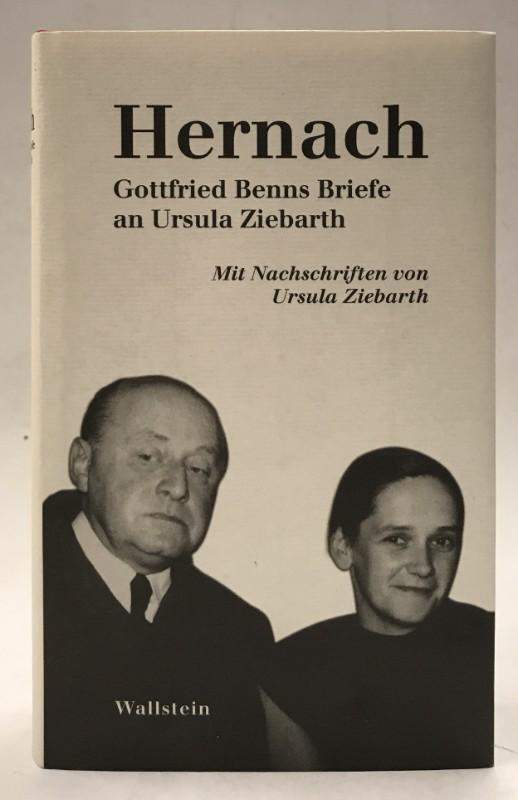 | Hernach. Gottfried Benns Briefe an Ursula Ziebarth. Mit Nachschriften zu diesen Briefen von Ursula Ziebarth und einem Kommentar von Jochen Meyer.