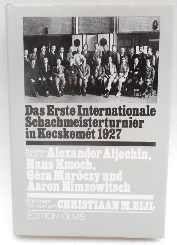 | Das erste internationale Schachmeisterturnier in Kecskemet 1927