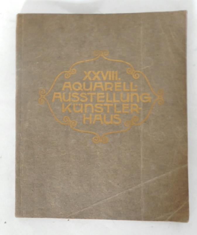 | Katalog der XXVIII. Ausstellung des Aquarellisten-Klubs der Genossenschaft der bildenden Künstler Wiens. Künstlerhaus