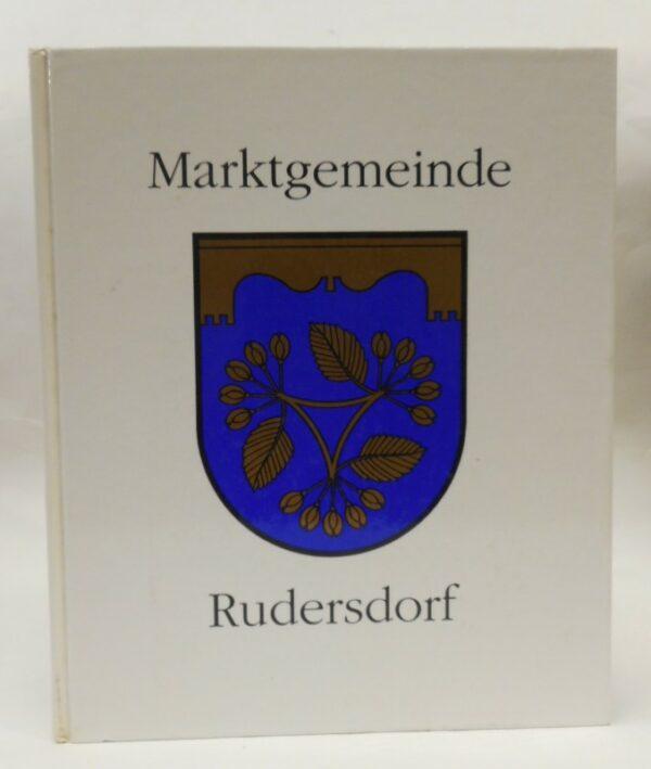   600 Jahre Rudersdorf. Markterhebung und Wappenverlehung.