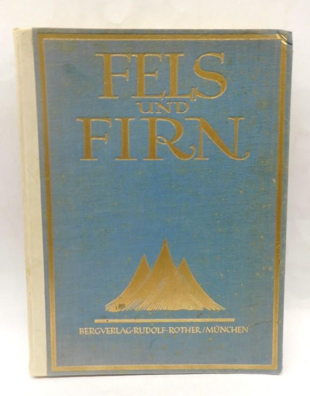| Fels und Firn. Ein Jahrbuch für Alpinismus