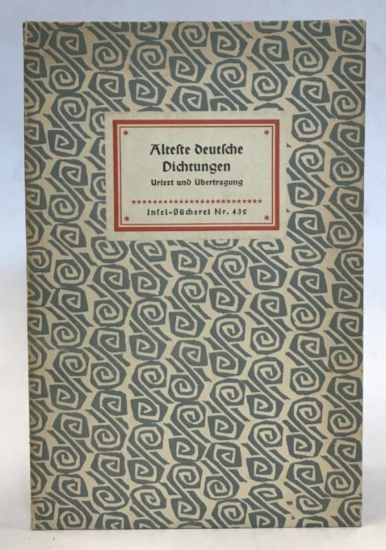 | Alteste deutsche Dichtungen. Übersetzt und herausgegeben von Karl Wolfskehl und Friedrich von der Leyen.
