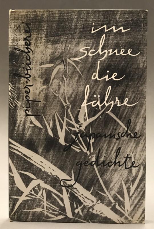   Im Schnee die Fähre. Japanische Gedichte der neueren Zeit. Aus dem japanischen übertragen von Günther Debon.