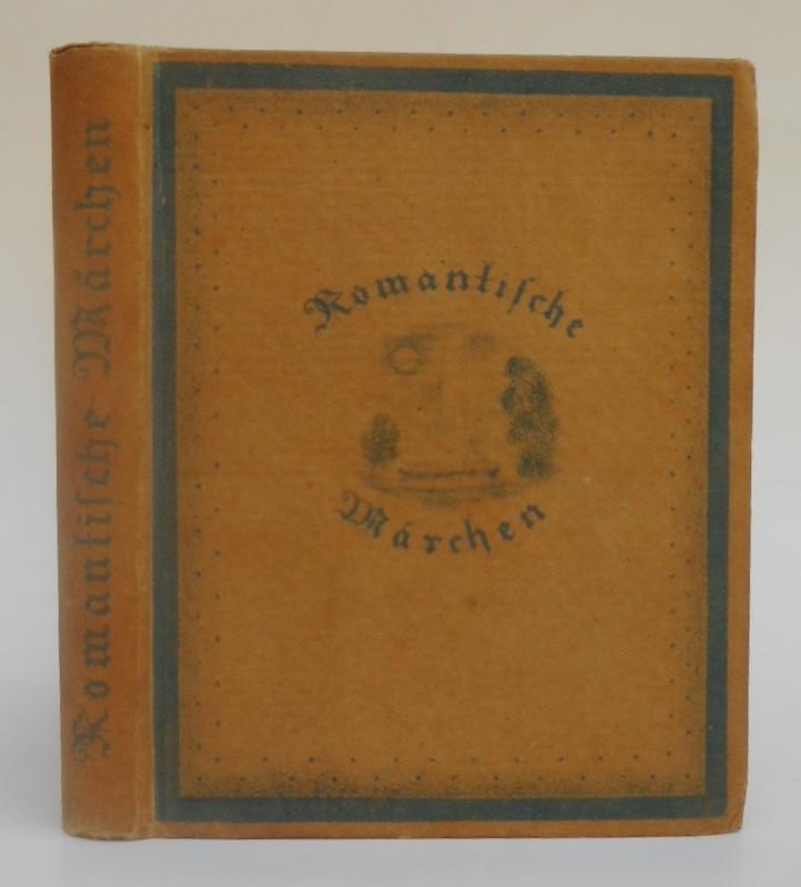 | Romantische Märchen von Wieland - Goethe - Novalis. Mit 14 Originallithographien und Buchschmuck von Julius Zimpel