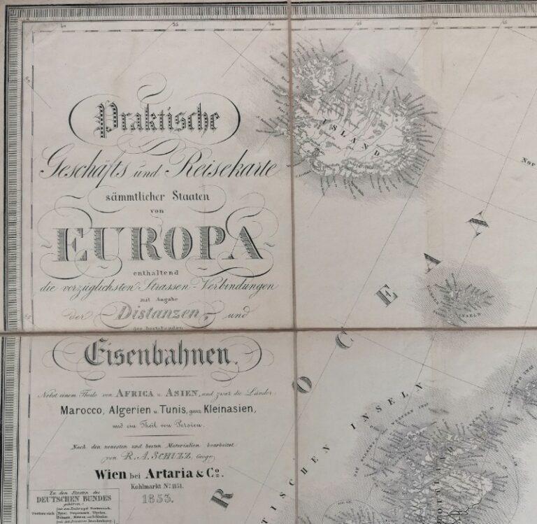 Artaria REISEKARTE 1853 Praktische Geschäfts und Reisekarte sämmtlicher Staaten von Europa enthaltend die vorzüglichsten Strassen-Verbindungen mit Angabe der Distanzen und bestehenden Eisenbahnen. Nebst einem Theile von Africa u. Asien