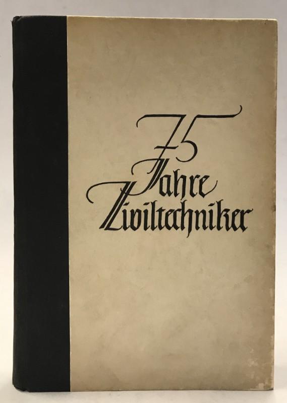 Wiener Ingenieurkammer Festschrift anläßlich des 75jährigen Bestandes der Ziviltechniker.