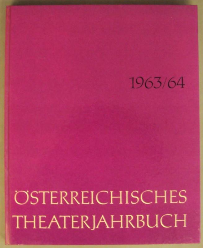   Österreichisches Theaterjahrbuch 1963/64. Mit Abb.