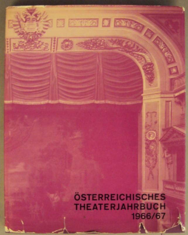   Österreichisches Theaterjahrbuch 1966/67. Mit Abb.