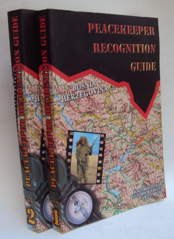   Peacekeeper Recognition Guide. Photographic record of the Peacekeeping Forces deployed to the former Yugoslavia. 2 Vols. More than 6000 color photographs for better understanding