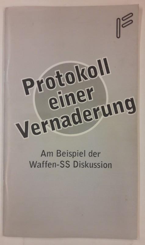 | Protokoll einer Vernaderung am Beispiel der Waffen SS Diskussion.