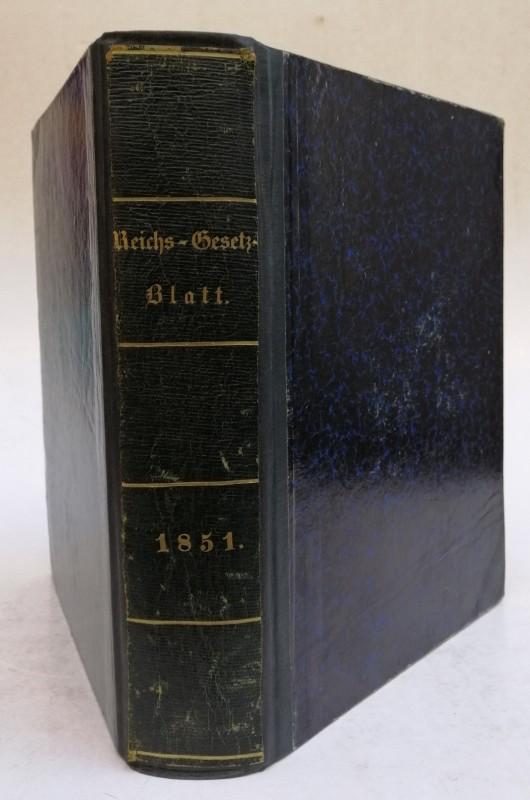 | Allgemeines Reichs-Gesetz- und Regierungsblatt für das Kaiserthum Oesterreich. Jahrgang 1851 (komplett).