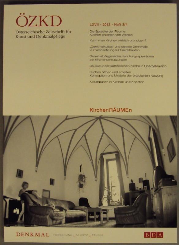 Österreichisches Bundesdenkmalamt (Hg.) Österreichische Zeitschrift für Kunst und Denkmalpflege. LXVII (2012)
